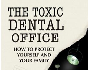 toxic dentistry